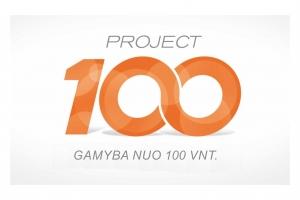 PROJEKTAS 100 I Gamyba nuo 100 vnt.